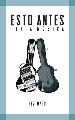 portada ESTO ANTES TENIA MUSICA copia